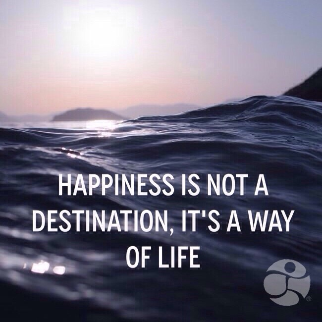 Happiness-is-not-a-destination-its-a-way-of-life