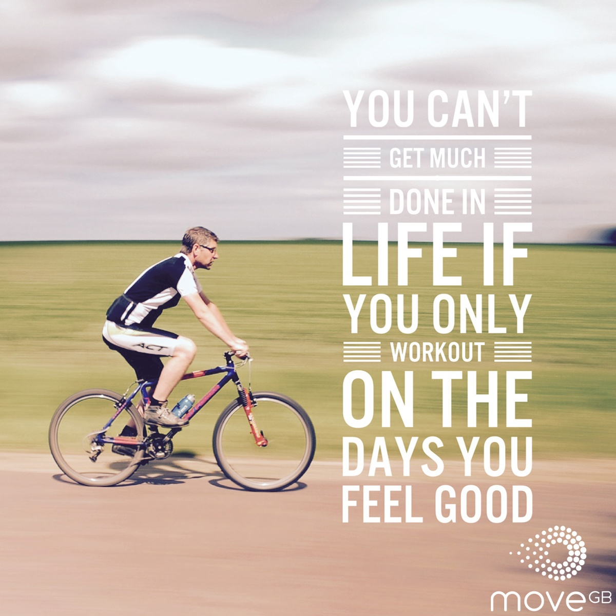 You-cant-get-much-done-in-life-if-you-only-workout-on-the-days-you-feel-good